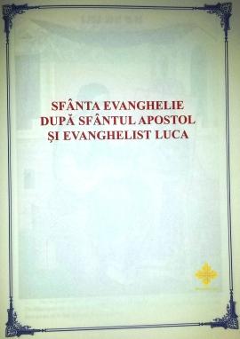 Sfanta Evanghelie dupa Sfantul Apostol si Evanghelist Luca - unsufletortodox